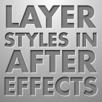 Quick Tips &#8211; Classy Lookin&#8217; Layer Styles In AE