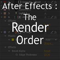 Understanding The Render Order In After Effects