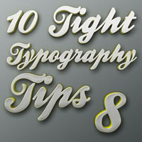 "Tight Typography Tips #8 – ""Let's Get Graphical… Graphical"""