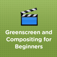 &#8220;Green Screen and Compositing for Beginners&#8221; Released